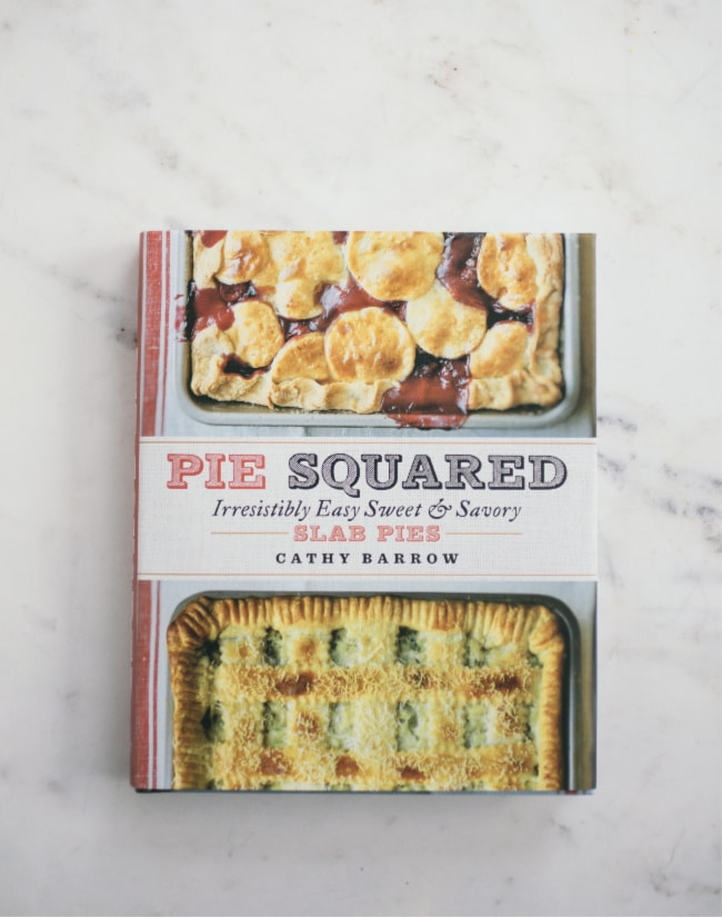 Pie Squared cookbook by Cathy Barrow | Sarah Kieffer | The Vanilla Bean Blog